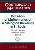 150 Years of Mathematics at Washington University in St. Louis, Steven G. Krantz (Editor) Gary R. Jensen (Editor), 082183603X
