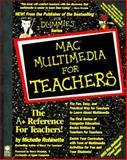 Mac Multimedia for Teachers, Robinette, Michelle, 1568846037