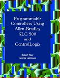 Programmable Controllers Using Allen-Bradley SLC500 and Control-Logix 9780130256034