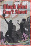 Black Men Can't Shoot