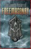 The Concise History of Freemasonry, Robert Freke Gould, 048645603X