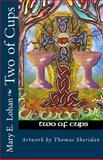 Two of Cups, Mary Lohan, 1479286036