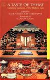 Taste of Thyme : Culinary Cultures of the Middle East, Tapper, Richard and Zubaida, Sami, 1860646034