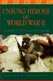 Unsung Heroes of World War II, Deanne Durrett, 0816036039
