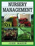 Nursery Management, Mason, John, 0864176031