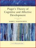 Piaget's Theory of Cognitive and Affective Development : Foundations of Constructivism, Wadsworth, Barry J., 0205406033