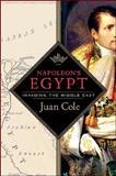Napoleon's Egypt, Juan Cole, 0230606032