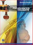 Scales for Advanced Violinists, Barbara Barber, 0769296033
