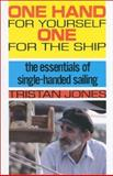 One Hand for Yourself, One for the Ship, Tristan Jones, 0924486031