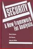 Security : A New Framework for Analysis, Buzan, Barry and Woever, Ole, 155587603X