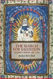 Search for Salvation : Lay Faith in Scotland, 1480-1560, Fitch, Audrey-Beth, 1906566038