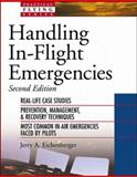 Handling in-Flight Emergencies, Eichenberger, Jerry A., 0071376038
