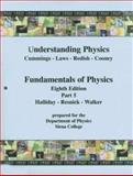 (WCS)Understanding Physics, First Edition with Fundamentals of Physics Eighth Edition Part 5 Unbound for Siena College, Wiley, 0470896035