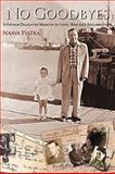 No Goodbyes, Naava Piatka, 0595496032