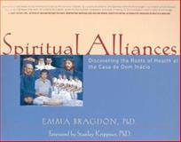 Spiritual Alliances, Emma Bragdon, 0962096032