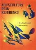 Aquaculture Desk Reference, Creswell, LeRoy, 0966296036
