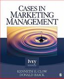 Cases in Marketing Management, Kenneth E. Clow, Donald E. (Edward) Baack, 1412996031