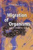 Migration of Organisms : Climate. Geography. Ecology, , 3540266038