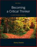 Becoming a Critical Thinker : A User-Friendly Manual Plus MyThinkingLab with Etext, Diestler, Sherry, 0205176038