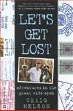 Let's Get Lost, Craig Nelson, 0446676039