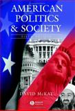 American Politics and Society, McKay, David H., 1405126035