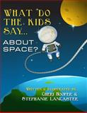 What Do the Kids Say..., Cheri Hooper and Stephanie Lancaster, 1496146034