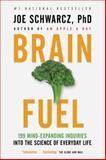 Brain Fuel, Joe Schwarcz, 0385666039