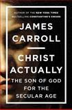 Christ Actually, James Carroll, 0670786039
