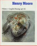 Henry Moore, Complete Drawings Vol. 5 : A Catalogue Raisonne, 1977-81, , 0853316031