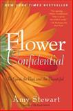 Flower Confidential, Amy Stewart, 1565126033