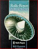 Rolls-Royce Aero Engines, Gunston, Bill, 1852606037