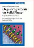 Organic Synthesis on Solid Phase 9783527306039
