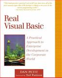 Real Visual Basic : A Practical Approach to Enterprise Development in the Corporate World, Petit, Dan, 0201616041