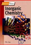 Instant Notes in Inorganic Chemistry, Cox, P. A., 0387916040