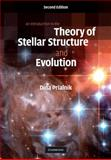 An Introduction to the Theory of Stellar Structure and Evolution, Prialnik, Dina, 0521866049