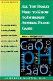All You Really Need to Know to Interpret Arterial Blood Gases, Martin, Lawrence, 0683306049