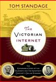 The Victorian Internet, Tom Standage, 0802716040