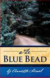 The Blue Bead, Annette Israel, 1475926049