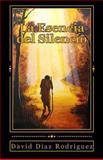La Esencia Del Silencio, David Diaz Rodriguez, 1481006045