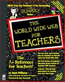 The World Wide Web for Teachers, Williams, Bard, 1568846045