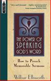 The Power of Speaking God's Word, Wilbur Ellsworth, 1857926048