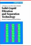 Solid-Liquid Filtration and Separation Technology, Rushton, Albert and Ward, Anthony S., 3527296042