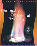 Chemistry and Chemical Reactivity, Kotz, John C. and Treichel, Paul M., 003033604X