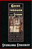 Going Through the Storm, Sterling Stuckey, 019508604X
