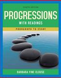 Progressions with Readings : From Paragraph to Essay, Clouse, Barbara, 0205666043