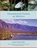 Freshwater Fishes of Mexico 9780226526041