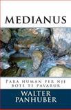 Medianus, Walter Panhuber, 1500586048