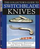 The Collector's Guide to Switchblade Knives, Richard V. Langston, 1581606044