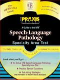A Guide to the NTE Speech-Language Pathology Specialty Area Test, Educational Testing Service Staff, 0446396044