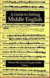 A Guide to Editing Middle English, , 047210604X